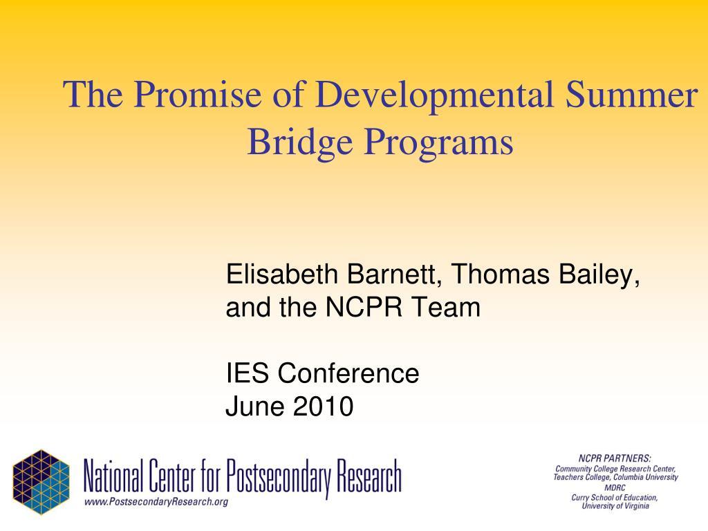 the promise of developmental summer bridge programs l.