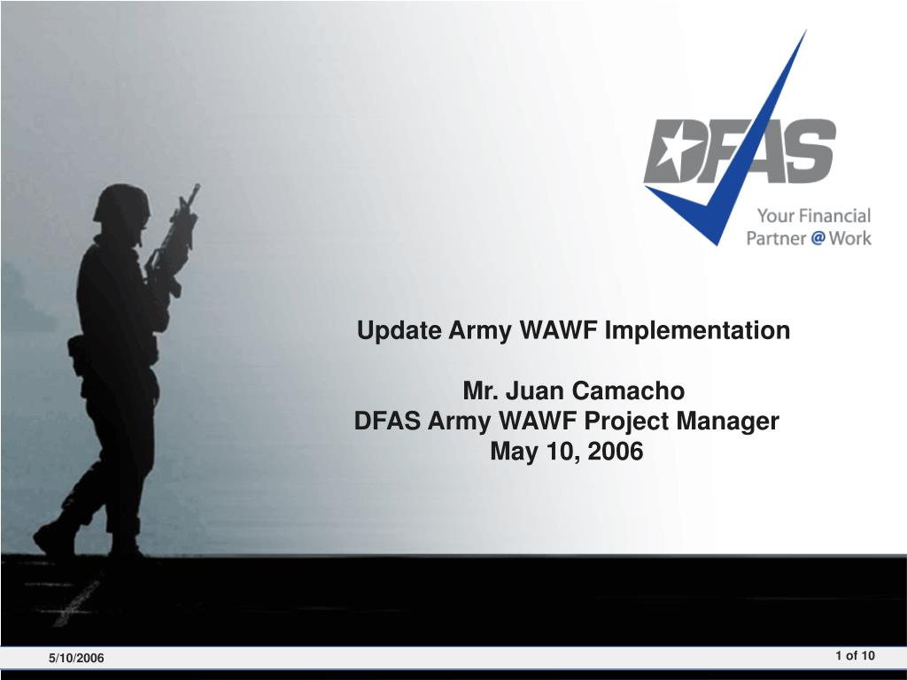update army wawf implementation mr juan camacho dfas army wawf project manager may 10 2006 l.