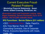 current executive fraud related problems