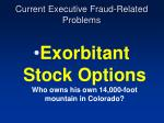 current executive fraud related problems7