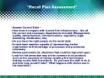 recall plan assessment