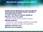 why should a recall plan be in place