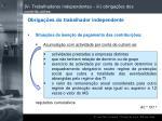 iv trabalhadores independentes iii obriga es dos contribuintes94