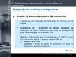 iv trabalhadores independentes iii obriga es dos contribuintes95