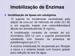 imobiliza o de enzimas58