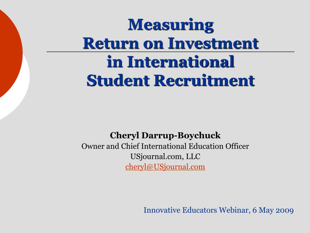 measuring return on investment in international student recruitment l.