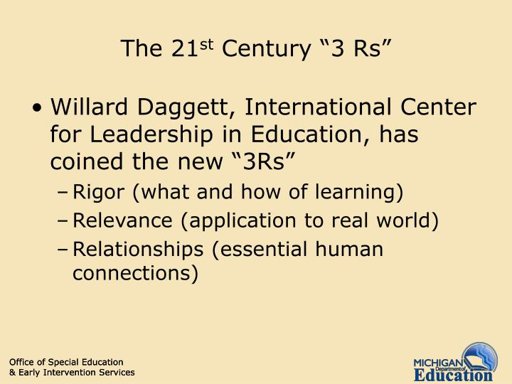 The 21 st century 3 rs