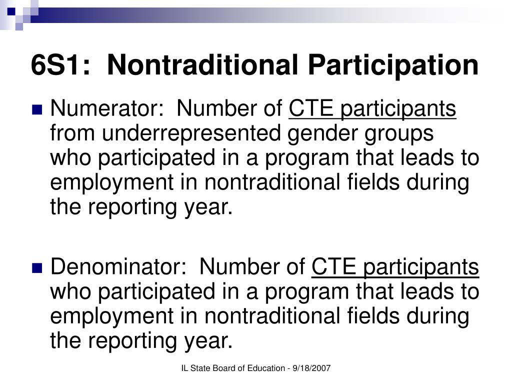 6S1:  Nontraditional Participation