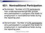 6s1 nontraditional participation