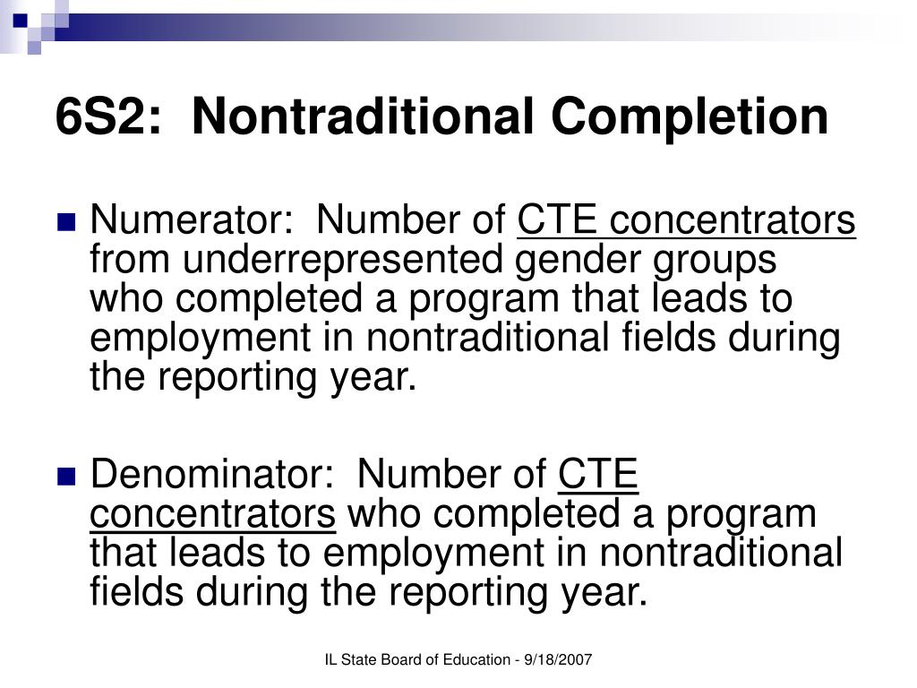6S2:  Nontraditional Completion
