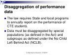 disaggregation of performance data