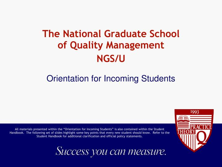 the national graduate school of quality management ngs u n.