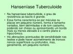 hansen ase tuberculoide