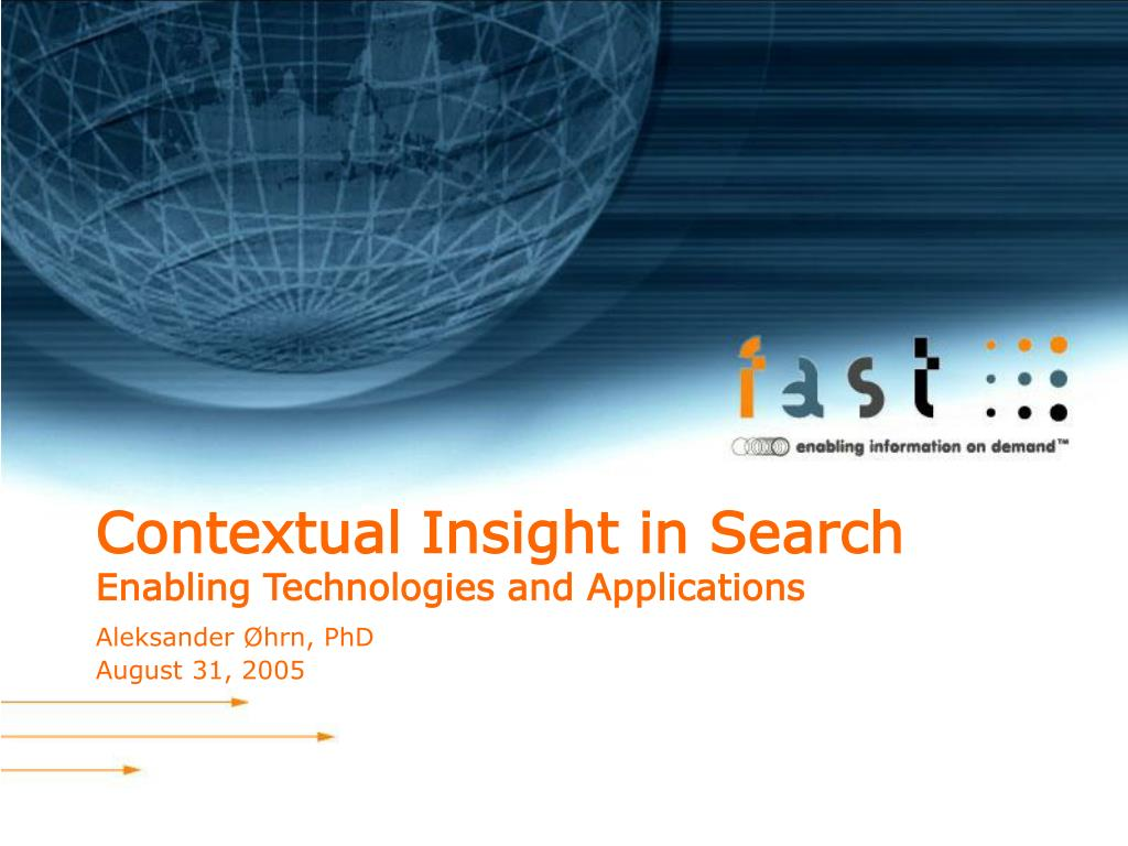 contextual insight in search enabling technologies and applications l.