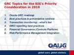 grc topics for the sig s priority consideration in 2010