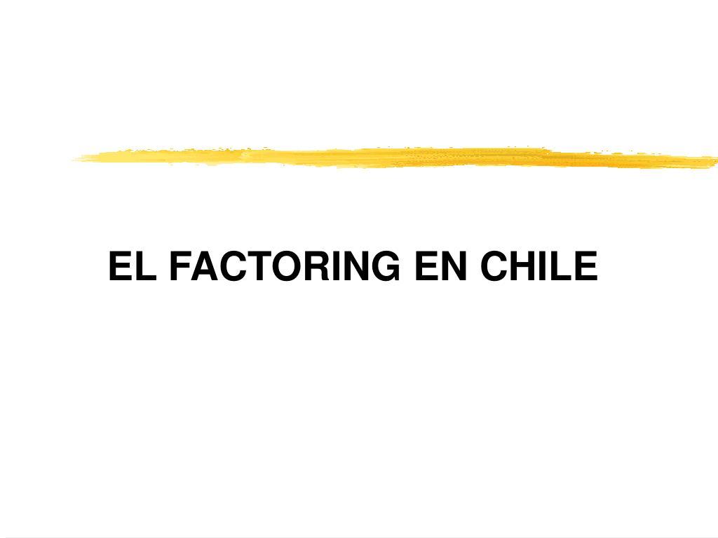 el factoring en chile l.