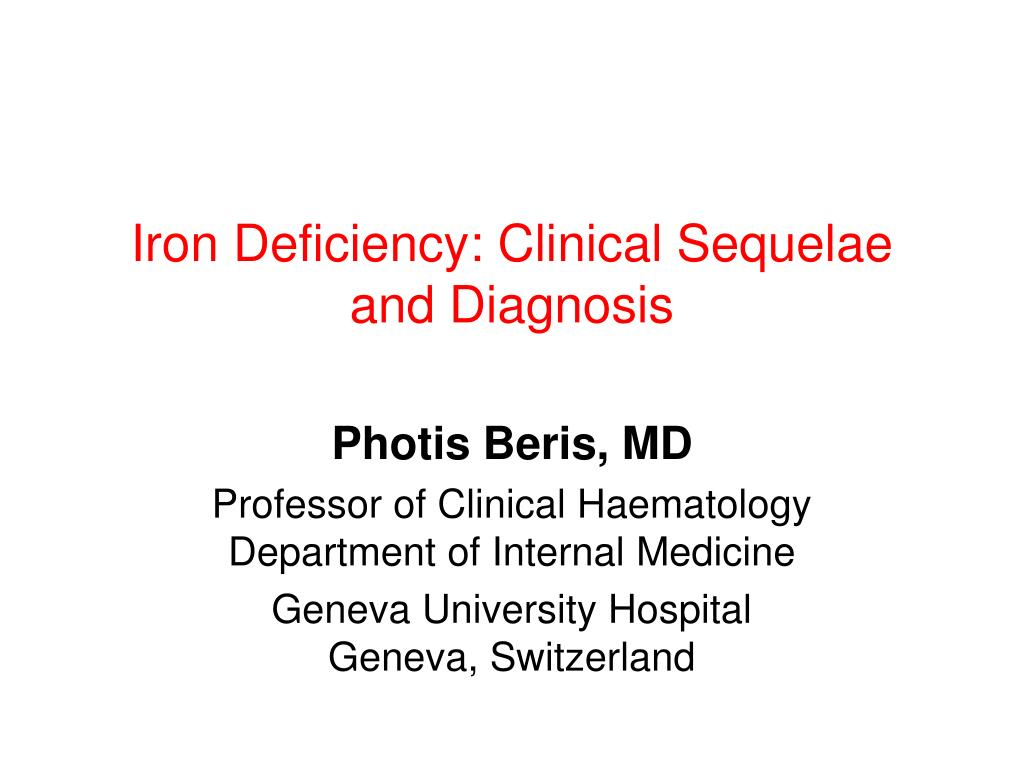iron deficiency clinical sequelae and diagnosis l.