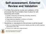 self assessment external review and validation