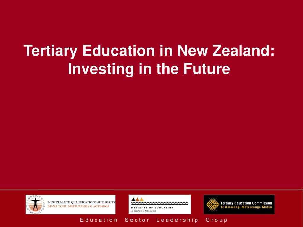 tertiary education in new zealand investing in the future l.