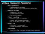 2d face recognition approaches