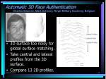 automatic 3d face authentication