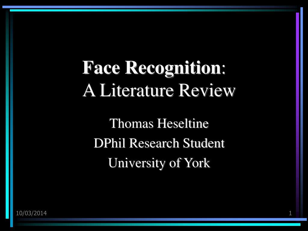 face recognition a literature review l.