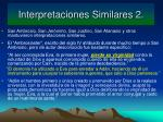 interpretaciones similares 2