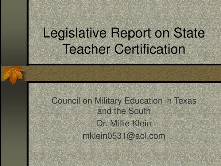 legislative report on state teacher certification n.