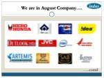 we are in august company