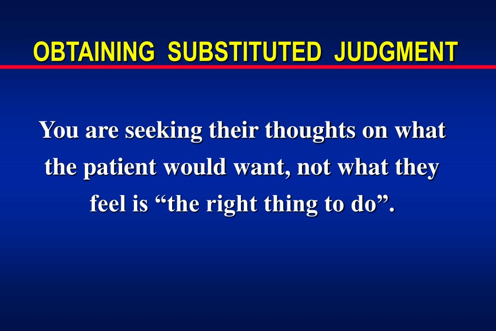 OBTAINING  SUBSTITUTED  JUDGMENT