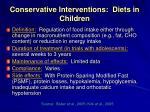 conservative interventions diets in children