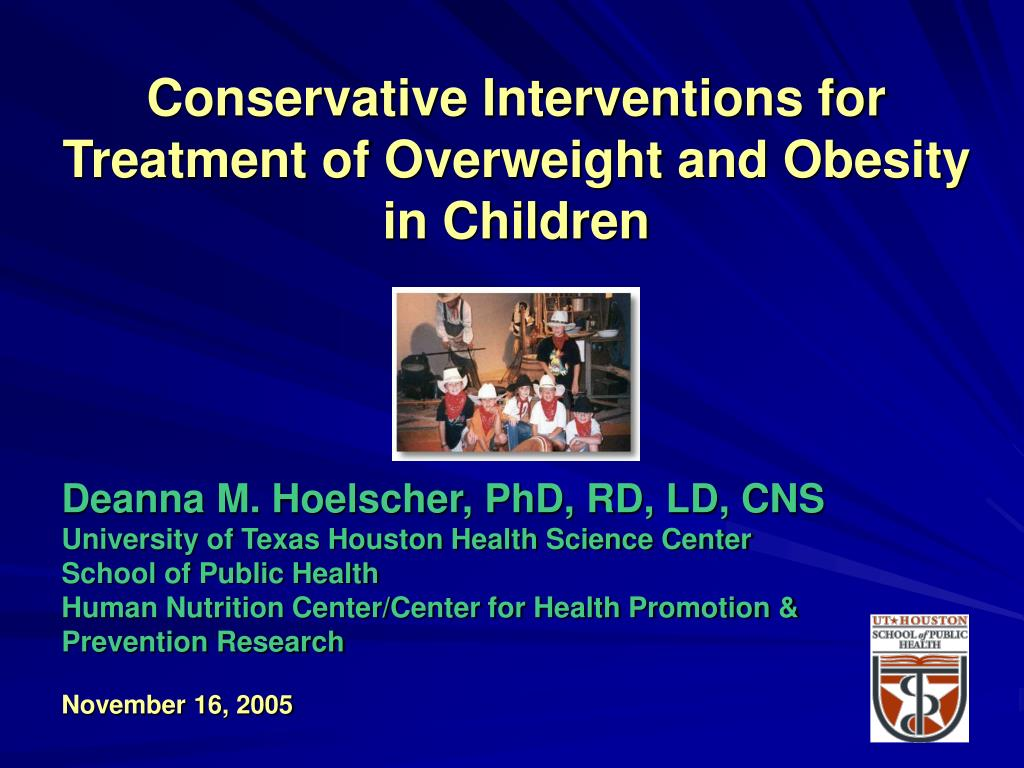 conservative interventions for treatment of overweight and obesity in children l.