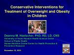 conservative interventions for treatment of overweight and obesity in children