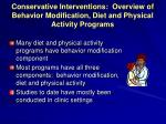 conservative interventions overview of behavior modification diet and physical activity programs
