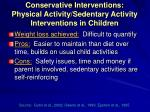 conservative interventions physical activity sedentary activity interventions in children17