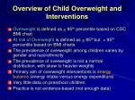 overview of child overweight and interventions