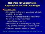 rationale for conservative approaches to child overweight7