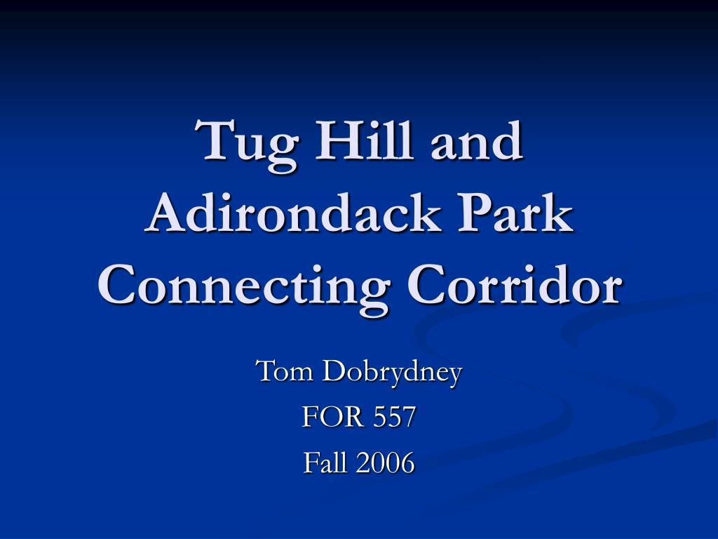 tug hill and adirondack park connecting corridor l.