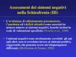 assessment dei sintomi negativi nella schizofrenia iii