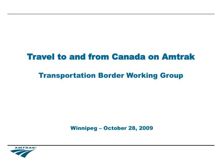 travel to and from canada on amtrak n.