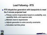 load following rts