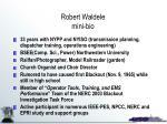 robert waldele mini bio