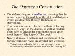 the odyssey s construction