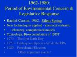 1962 1980 period of environmental concern legislative response