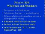 prior to 1850 wilderness and abundance
