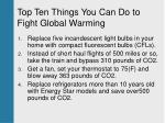 top ten things you can do to fight global warming