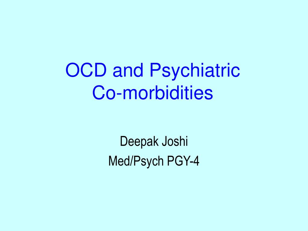 ocd and psychiatric co morbidities l.