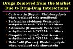 drugs removed from the market due to drug drug interactions