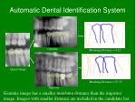 automatic dental identification system