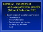 example 2 personality and on the day performance prediction aidman beckerman 2001